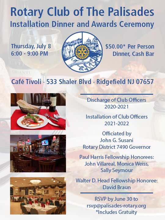 Rotary Club of The Palisades: 2021 Installation Dinner